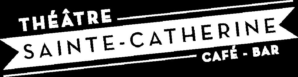 Théâtre Sainte-Catherine